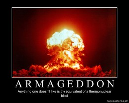 'Armageddon: Anything one doesn't like is the equivalent of a nuclear blast' / PsiCop original graphic