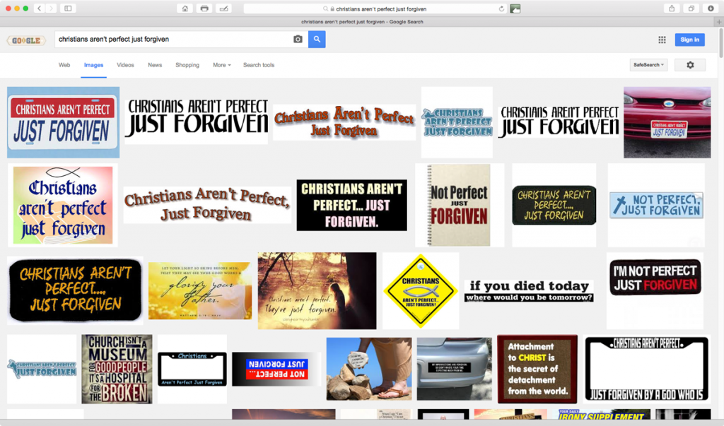Google Image search: 'christians aren't perfect just forgiven' / Screen shot (9/13/2015)