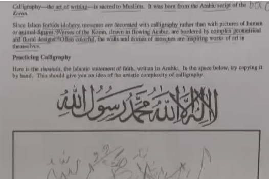 Scan of Riverheads High School lesson, relevant portion reads: 'Practicing Calligraphy: Here is the shahada, the Islamic statement of faith, written in Arabic. In the space below, try copying it by hand. This should give you an idea of the artistic complexity of calligraphy.' / via Mediaite