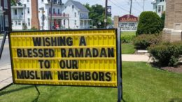 'Wishing a Blessed Ramadan to our Muslim neighbors' sign / via Spring Grove Area (PA) school board member Matthew Jansen, via Twitter