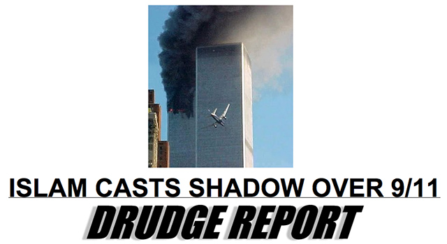 Drudge's whining lament that ISLAM CASTS SHADOW OVER 9/11