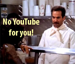 Egypt (as the Soup Nazi) says, 'No YouTube for you!' / PsiCop graphic based on Seinfeld