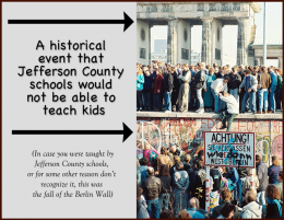 A historical event that Jefferson County schools would not be able to teach kids (In case you were taught by Jefferson County schools, or for some other reason don't recognize it, this was the fall of the Berlin Wall) / PsiCop modification of Sue Ream photo, via Wikimedia Commons